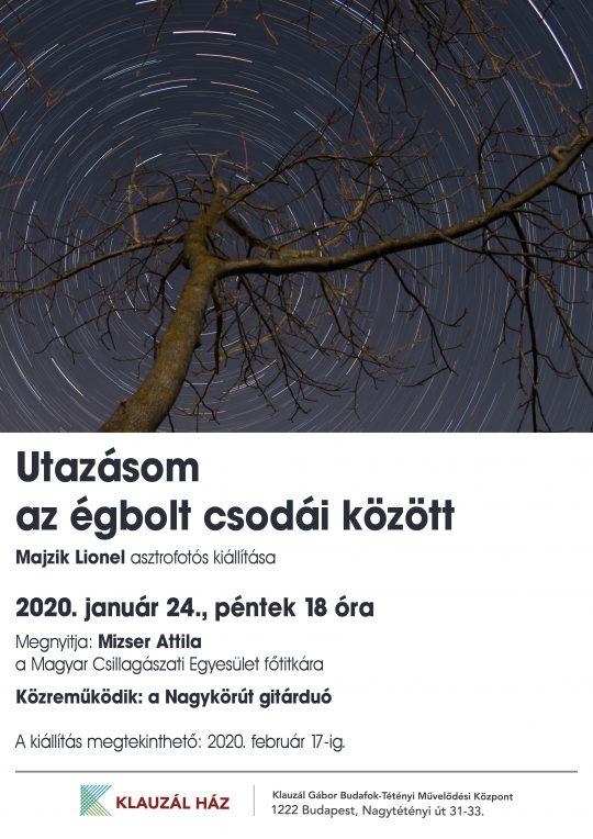 Utazásom az égbolt csodái között - asztrofotó kiállítás @ Klauzál Gábor Budafok-Tétényi Művelődési Központ